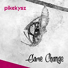 EP-pikekysz-GameChange.jpg