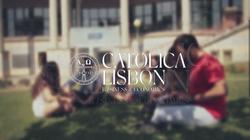 Porquê a CATÓLICA-LISBON?