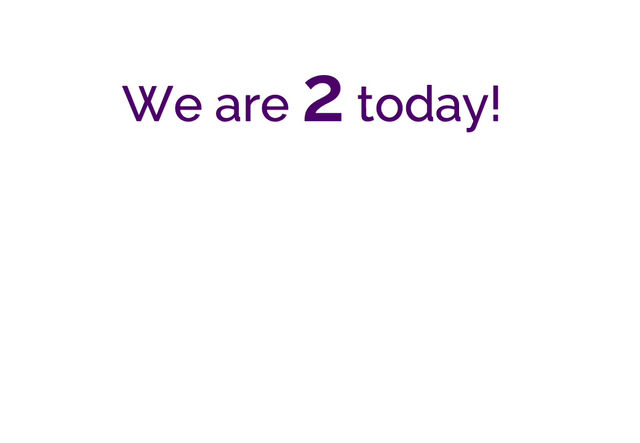 We are two!