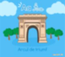 Descoperă România de la A la Z, Arcul de Triumf, ilustrație Arcul de Triumf