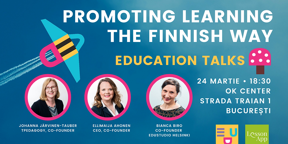 Education Talks: Promoting Learning the Finnish Way