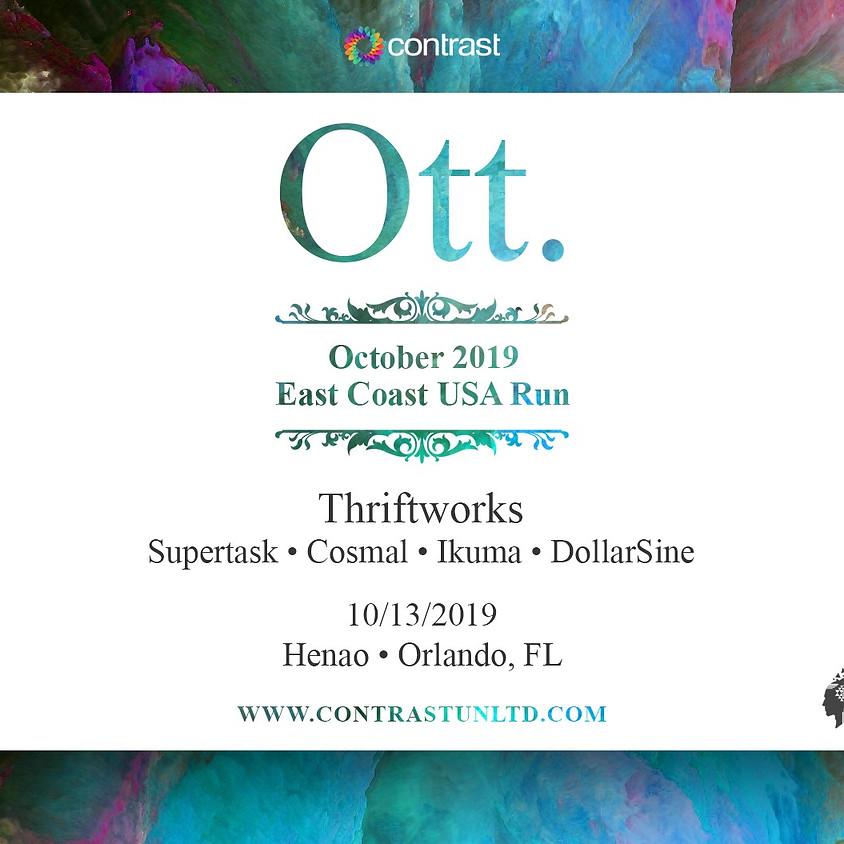 Ott, Thriftworks & Supertask