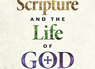 Scripture and the Life of God: Why the Bible Matters Now More Than Ever (book review)