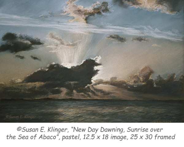 """New Day Dawning, Sunrise over the Sea of Abaco"", pastel"