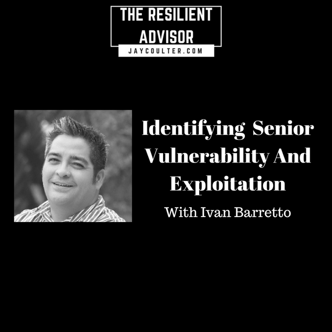 Identifying  Senior Vulnerability And Exploitation With Ivan Barretto