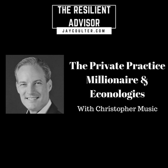 The Private Practice Millionaire & Econologics with Christopher Music