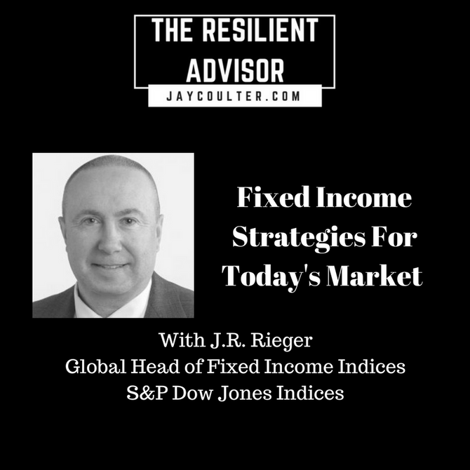 Fixed Income Strategies For Today's Market with J.R. Rieger of S&P Dow Jones Indices