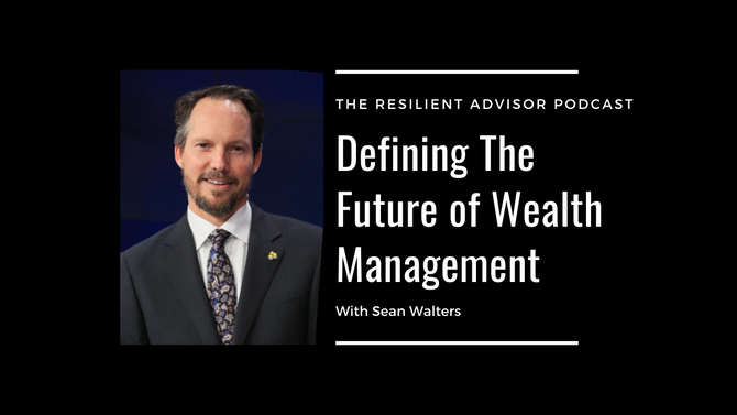 EP102 Defining The Future of Wealth Management With IWI CEO Sean Walters
