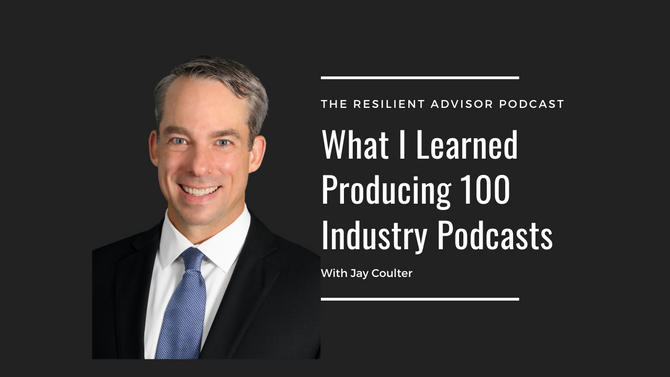 EP100 What I Learned Producing 100 Industry Podcasts