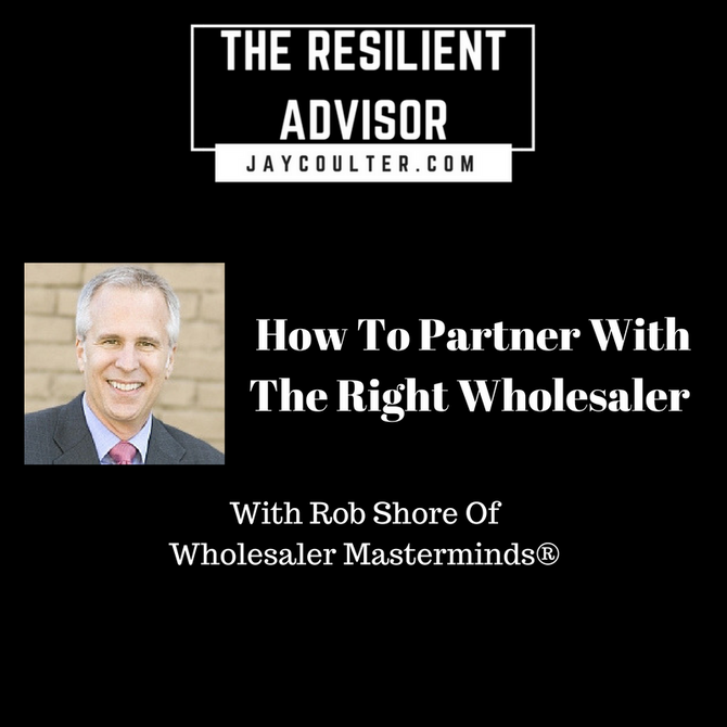 How To Partner With The Right Wholesaler With Rob Shore Of Wholesaler Masterminds