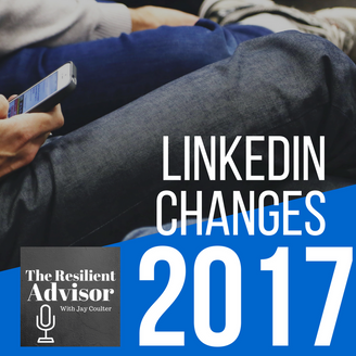 Major Changes On LinkedIn & The Impact On Your Networking (Video)
