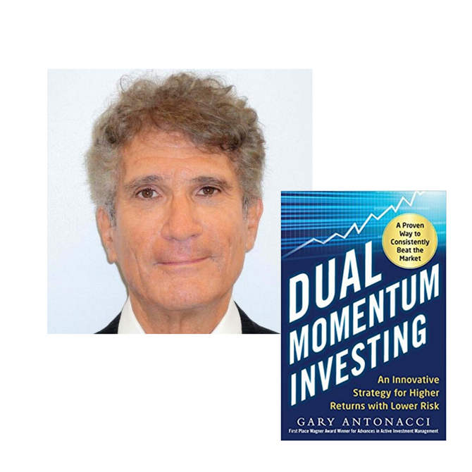 EP114 Higher Returns & Lower Risk Through Dual Momentum Investing With Gary Antonacci