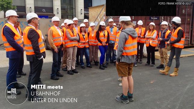Baustellenbesichtigung U-Bahnhof Unter den Linden - DIE MITTE e.V.