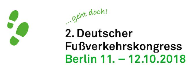 Deutscher Fußverkehrskongress 2018 in Berlin