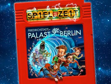 SPIEL mit der ZEIT - Premiere der Kindershow im Friedrichstadt-Palast