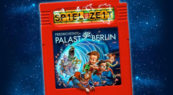 Friedrichstadt Palast Spiel mit der Zeit - DIE MITTE eV Berlin