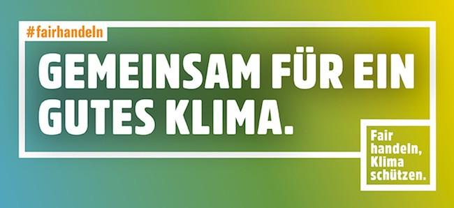 Gemeinsam für ein Gutes Klima #fairhandeln
