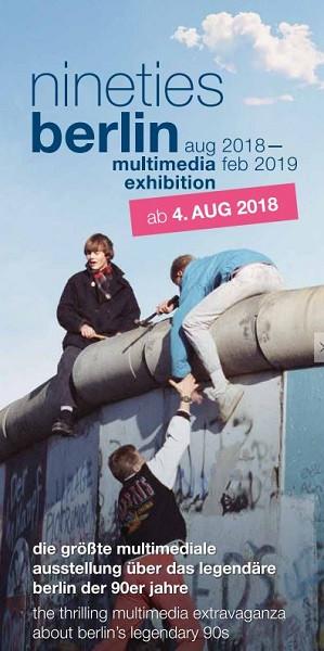 nineties berlin Multimedia Ausstellung Berlin 2018