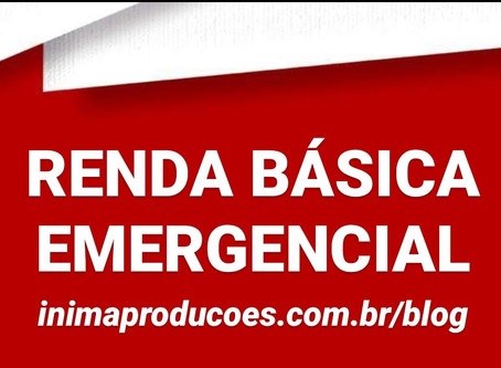 Renda Básica Emergêncial - Crise Coronavírus
