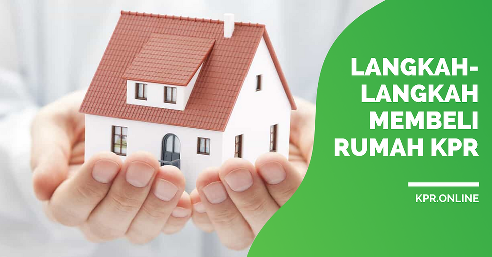 Langkah-Langkah-Membeli-Rumah-Dengan-KPR