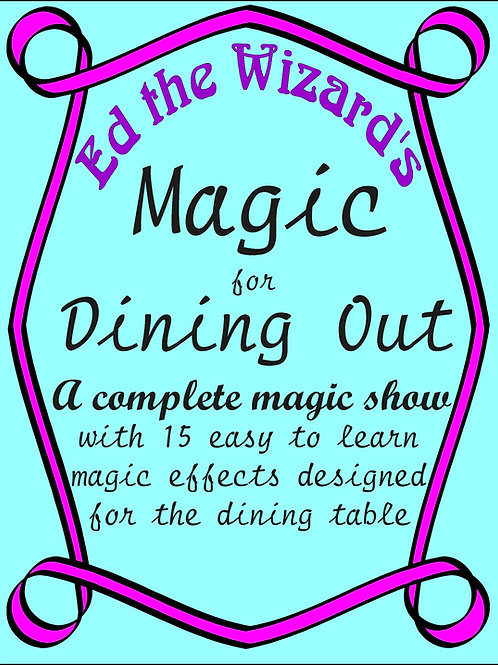 Ed the Wizard's Magic for Dining Out