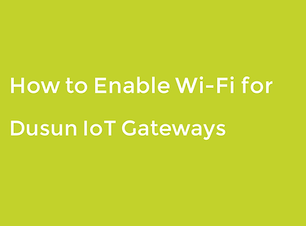 how_to_enable_wifi_for_dusun_gateways.pn