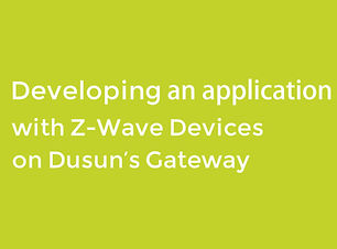 developing_an_application_with_z-wave_de