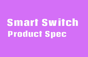 Smart_Switch_Spec.png
