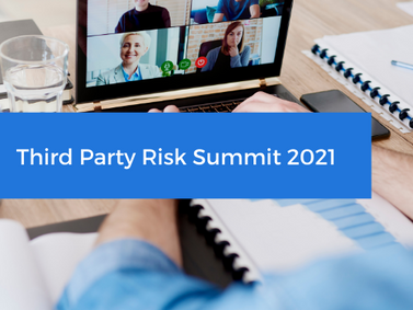 Join Us At The 2021 Virtual Shared Assessments Third Party Risk Summit