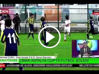 2. Limak Antalya Cup'ta Futbol Şöleni -TvDen Haberi