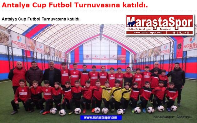 Antalya Cup Futbol Turnuvasına katıldı