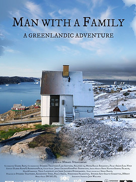 Man With A Family - A Greenlandic Adventure