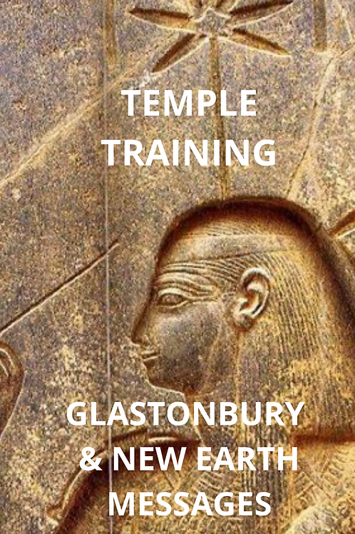 Glastonbury and New Earth Messages