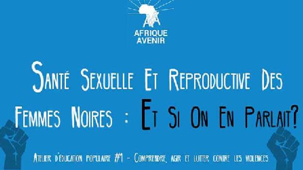 Santé sexuelle et reproductive des femmes noires : Et si on en parlait ?