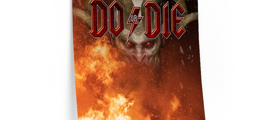 DO OR DIE   POSTER