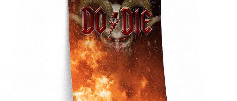 Do or Die /Premium Poster