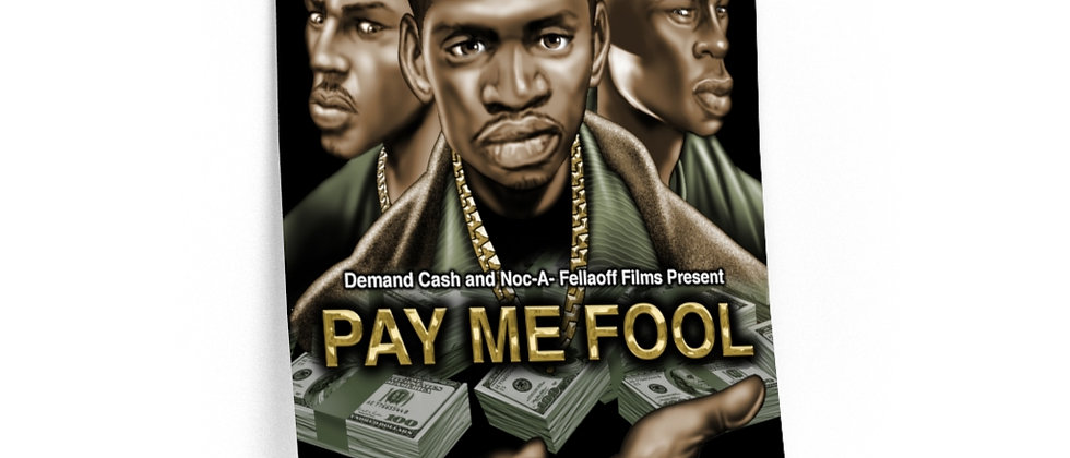 PAY ME FOOL   POSTER