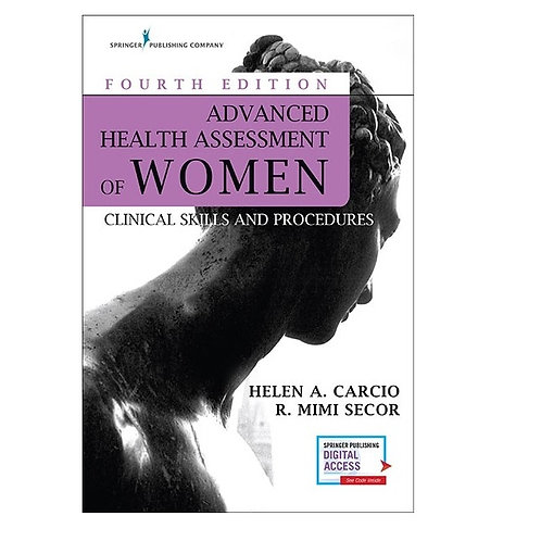 Advanced Health Assessment of Women -Fourth Edition