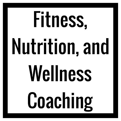 Fitness, Nutrition and Wellness Monthly Coaching