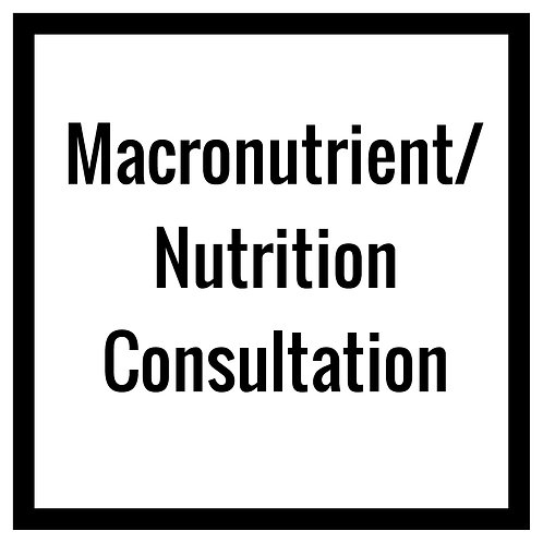 One Time Macronutrient/Nutrition Consultation