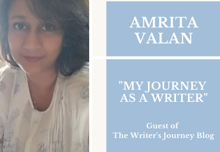 My Journey as a Writer                          by Amrita Valan