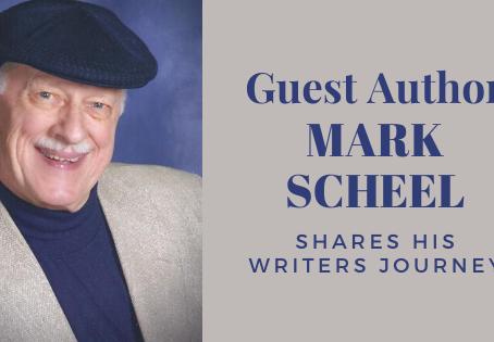 WRITER'S JOURNEY OF MARK SCHEEL