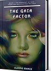 The Gaia Factor Trilogy