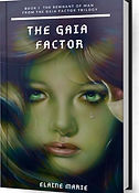 The Gaia Factor Trilogy by Elaine Marie Carnegie-Padgett