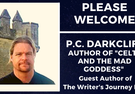 "The Journey of ""Celts and the Mad Goddess"" With P.C. Darkcliff"