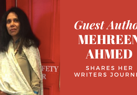 My Journey As A Writer  by Mehreen Ahmed