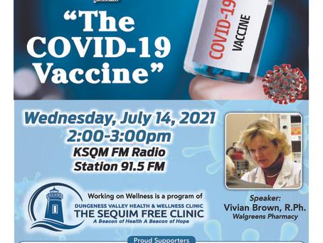 """""""The COVID-19 Vaccine"""" 07/14/2021 at 2pm"""