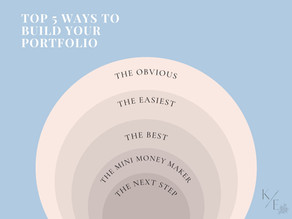Top Five Ways to Build Your Portfolio