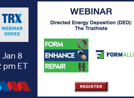 America Makes TRX Webinar - Directed Energy Deposition (DED)- The Triathlete