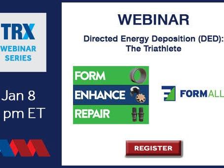 America Makes TRX Webinar - Directed Energy Deposition (DED)- The Triathlete